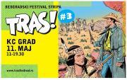 ТРАС! #3 - београдски фестивал стрипа
