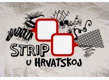 Друга сезона документарног серијала - СТРИП У ХРВАТСКОЈ
