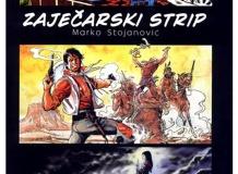 """Заљубљеници у """"приче у сликама"""" на обалама речице Тимок или од заборава отргнут део наше стрип историје - """"Зајечарски стрип"""" Марка Стојановића;"""